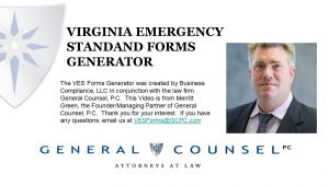 Link to video on what, why and how the VES Forms Generator helps Virginia Employers comply with COVID-19 Emergency Temporary Standard (16VAC25-220)
