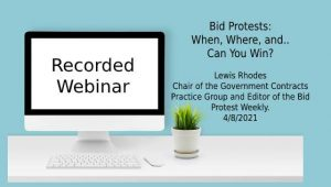 Webinar - Bid Protests - When Where Can You Win?
