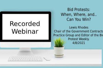 Webinar - Bid Protests - When Where Can You Win?