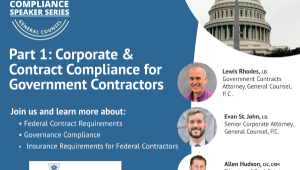 Corporate and Contract Compliance Webinar for Government Contractors