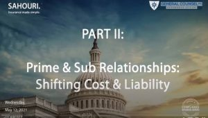 GovCon Prime & Sub Relationships: Shifting Cost & Liability