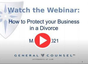 How to Protect your Business in a Divorce Webinar Link